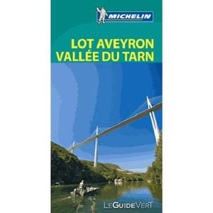 GUIDES DE FRANCE Lot Aveyron Vallée du Tarn