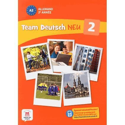 Allemand 2e ann e a2 team deutsch neu 2 achat vente - Office allemand d echanges universitaires ...