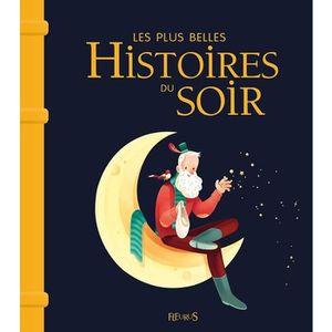 Livre 3-6 ANS Les plus belles histoires du soir