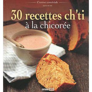 LIVRE CUISINE RÉGION 30 recettes ch'ti à la chicorée