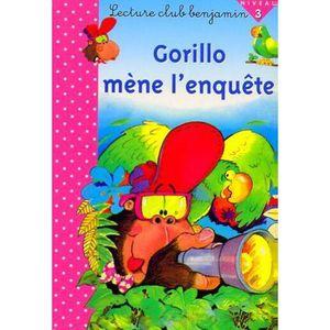 AUTRES LIVRES GORILLO MENE L'ENQUETE