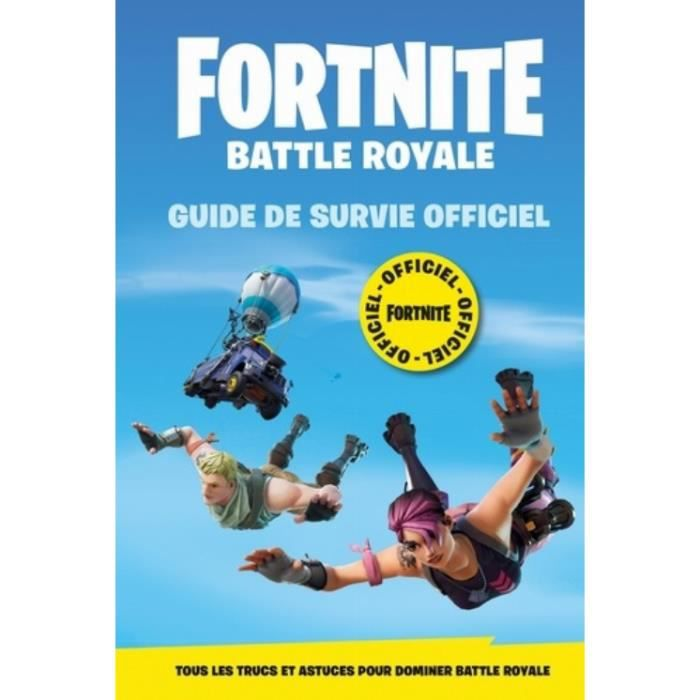 LIVRE MULTIMÉDIA Fortnite Officiel - Battle Royale. Guide de survie
