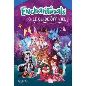 Livre 3-6 ANS Enchantimals. Le guide officiel