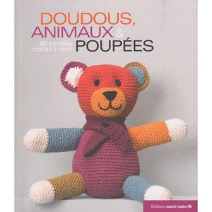 LIVRE LOISIRS CRÉATIFS Doudous, animaux & poupées