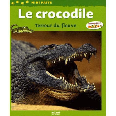 Livre 6-9 ANS Le crocodile