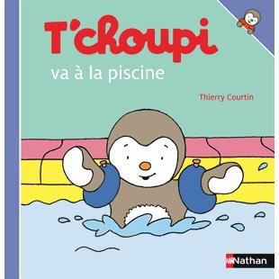 T 39 choupi va la piscine achat vente livre thierry for Video bebe a la piscine