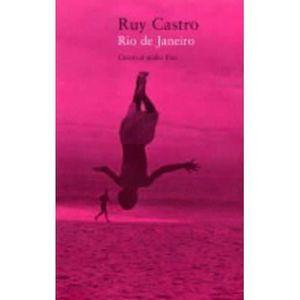 LIVRE RÉCIT DE VOYAGE Rio De Janeiro - Ruy Castro