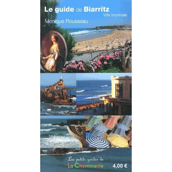 Le guide de Biarritz, ville impériale