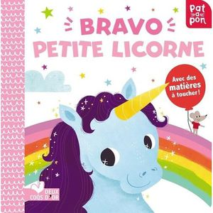 LIVRE 0-3 ANS ÉVEIL Bravo petite licorne