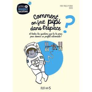 DOCUMENTAIRE ENFANT Comment on fait pipi dans l'espace ? Et toutes les