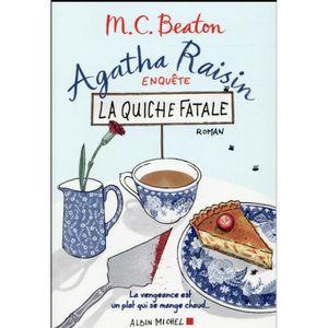 POLARS Livre - Agatha Raisin enquête t.1 ; la quiche fata