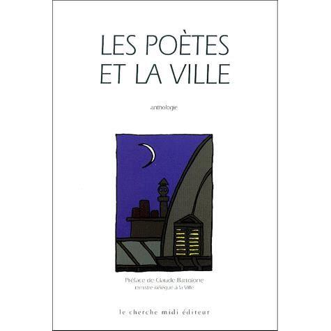 Les poètes et la ville. Anthologie