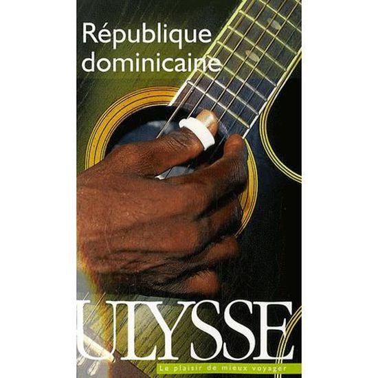 Republique Dominicaine Achat Vente Livre Ulysse Parution 08 03 2007 Pas Cher Cdiscount