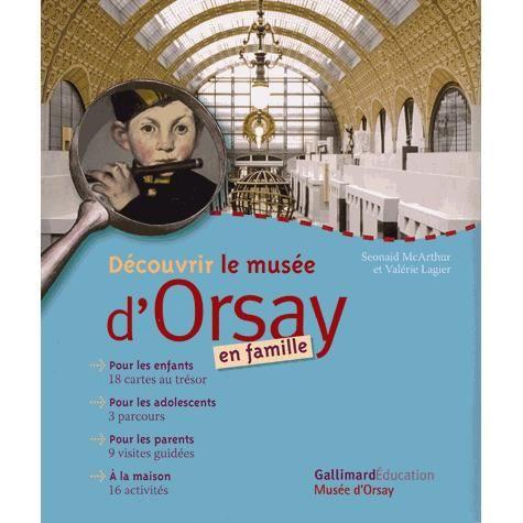Livre 6-9 ANS Découvrir le musée d'Orsay en famille