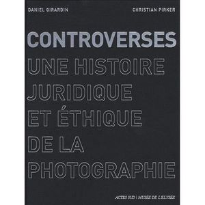 LIVRE PHOTOGRAPHIE Controverses