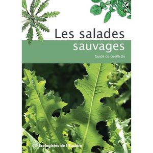 SUPPORTS PÉDAGOGIQUES Les salades sauvages. Guide de cueillette, 4e édit