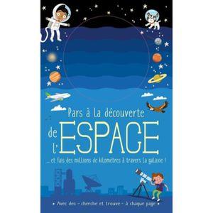 DOCUMENTAIRE ENFANT Pars à la découverte de l'espace. Et fais des mill