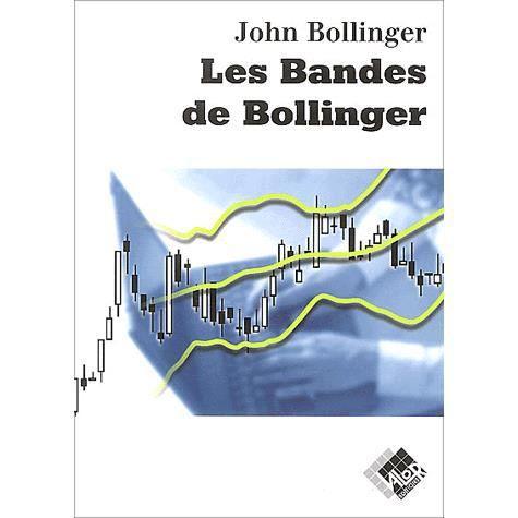 LIVRE ÉCONOMIE  Les bandes de Bollinger