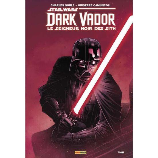 Livre Star Wars Dark Vador T1 Le Seigneur Noir Des Sith