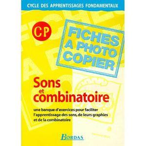 ENSEIGNEMENT PRIMAIRE Sons et combinatoire CP.