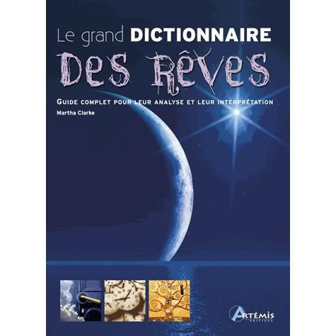 le grand dictionnaire des r ves achat vente livre. Black Bedroom Furniture Sets. Home Design Ideas