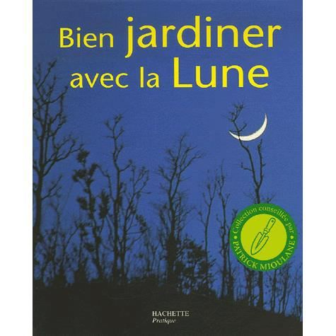 bien jardiner avec la lune achat vente livre pierre. Black Bedroom Furniture Sets. Home Design Ideas