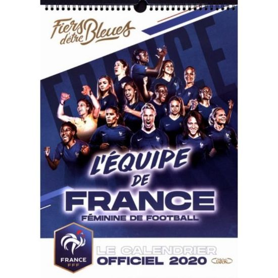 Le calendrier Officiel de l'Equipe de France de Football féminine