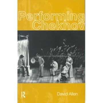 Performing Chekhov - David Allen