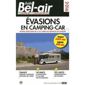 GUIDES DE FRANCE Guide Bel-Air Evasions en camping-car