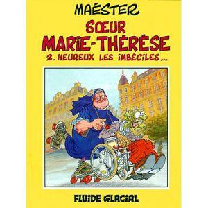 Soeur Marie-Thérèse 2 Heureux les imbéciles EO Glénat juin 2014 Maëster