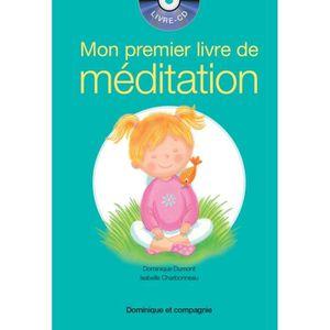 DOCUMENTAIRE ENFANT Mon premier livre de méditation. Avec 1 CD audio