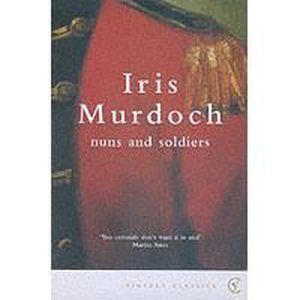 AUTRES LIVRES Nuns And Soldiers - Iris Murdoch