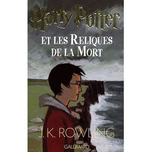 LIVRES ADOLESCENTS Harry Potter et les Reliques de la Mort