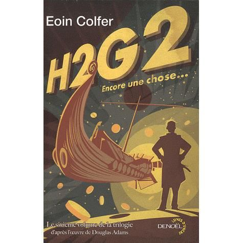 h2g2 encore une chose achat vente livre eoin colfer. Black Bedroom Furniture Sets. Home Design Ideas