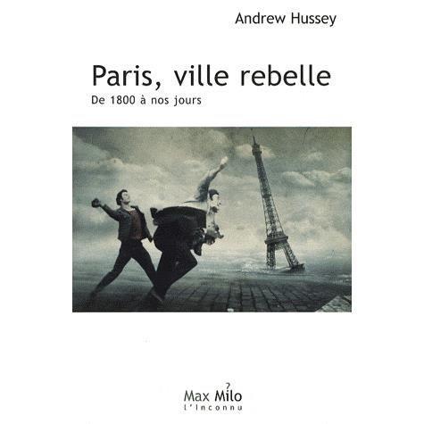 Paris, ville rebelle