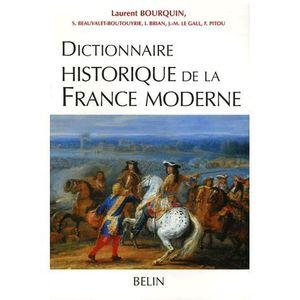 LIVRE SCIENCES Dictionnaire historique de la France moderne