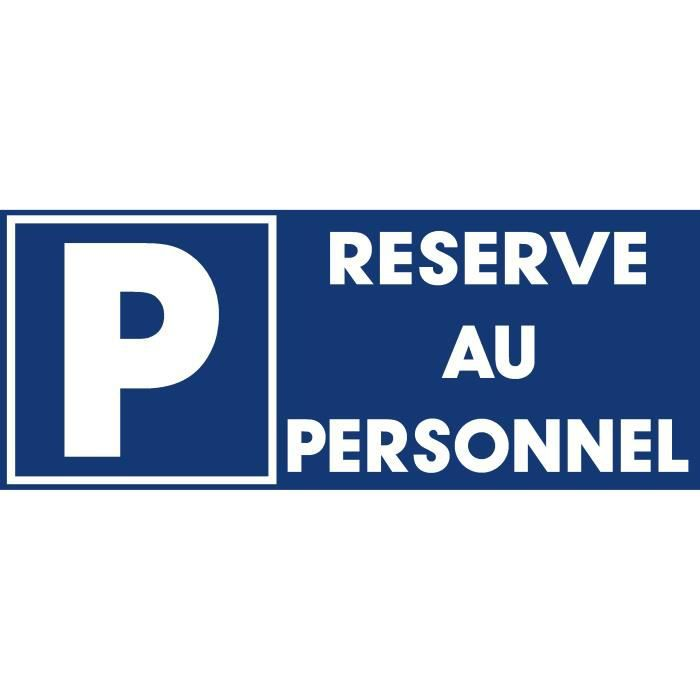 panneau parking reserve au personnel achat vente panneau ext rieur panneau parking. Black Bedroom Furniture Sets. Home Design Ideas