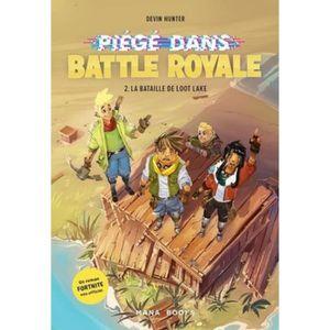 Livre 9 -12 ANS Piégé dans Battle Royale Tome 2