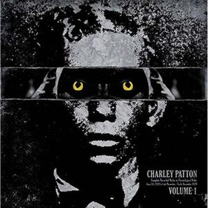 VINYLE JAZZ BLUES Complete recorded works volume 1 by Charley Patton