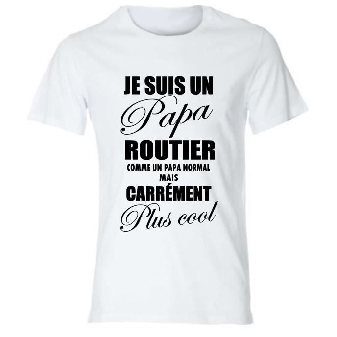tee shirt toutes tailles papa routier id e cadeau pour. Black Bedroom Furniture Sets. Home Design Ideas