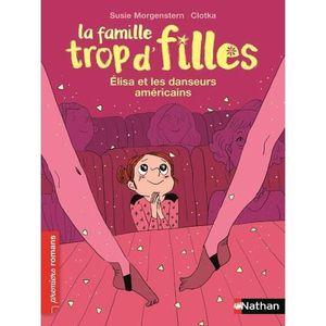 Livre La Famille Trop D Filles Elisa Et Les Danseurs Americains