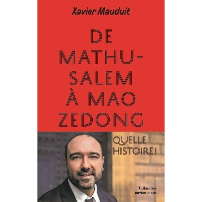 De Mathusalem A Mao Zedong Quelle Histoire