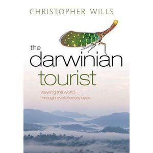 LIVRE NATURE The Darwinian Tourist - Wills, Christopher