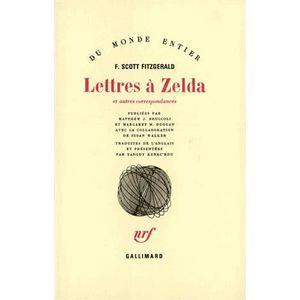 LITTÉRATURE ÉTRANGÈRE Lettres à Zelda