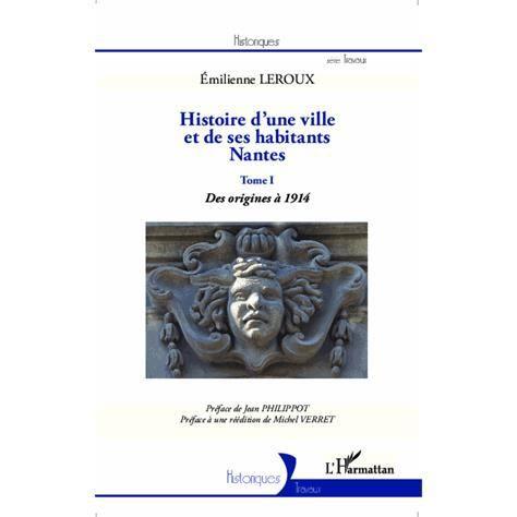 Histoire d'une ville et de ses habitants, Nantes