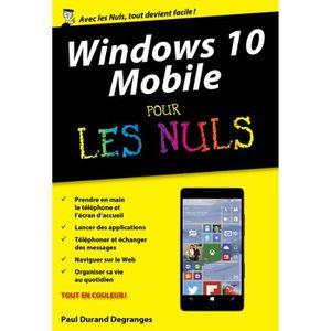 SYSTÈME D'EXPLOITATION Livre - windows 10 mobile pour les nuls