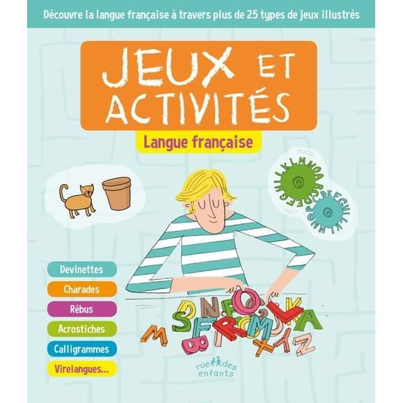 LIVRE JEUX ACTIVITÉS Jeux et activités langue française