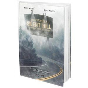 AUTRES LIVRES Livre Bienvenue à Silent Hill: Voyage au coeur de