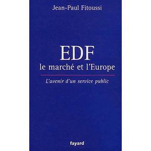 LIVRE GESTION EDF, le marché et l'Europe
