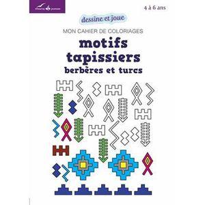 LIVRES BEAUX-ARTS Mon cahier de coloriages : motifs tapissiers berbè